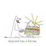 Desmond Has a Barrow