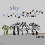 Sky Crows Earth Trees